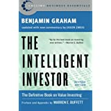 The Intelligent Investor (Collins Business Essentials)by Benjamin Graham