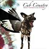 Cub Country - Stretch That Skull Cover And Smile