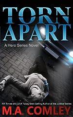 Torn Apart (A Hero series novel Book 1)