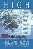 High: Stories of Survival from Everest and K2 (Extreme Adventures)