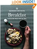 BACKPACKER's Best Recipes: Breakfast: 35 Delicious Meals for the Trail