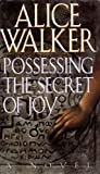 Possessing the Secret of Joy 1ST Edition Signed