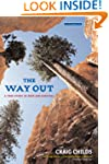 The Way Out: A True Story of Ruin and...