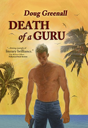 Free Excerpt! Try Before You Buy – Discover Doug Greenall's edgy thriller DEATH OF A GURU