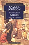 The History of Rasselas: Prince of Abyssinia (Wordsworth Classics) (1840224207) by Samuel Johnson