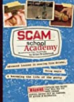 Scam School Academy: Advanced Lessons...