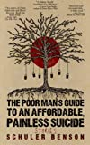 The Poor Man's Guide to an Affordable, Painless Suicide: Stories