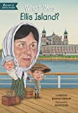 img - for What Was Ellis Island? book / textbook / text book
