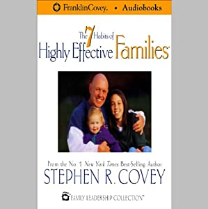 The 7 Habits of Highly Effective Families Speech