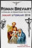 The Roman Breviary: in English, in Order, Every Day for January & February 2016