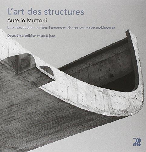L'art des structures : Une introduction au fonctionnement des structures en architecture