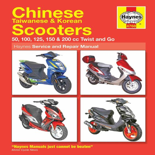 Chinese Taiwanese & Korean Scooters 50cc thru 200cc, '04-'09: 50, 100, 125, 150 & 200 cc Twist and Go (Haynes Se