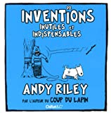 92 inventions inutiles et indispensables (French Edition) (2351641043) by Andy Riley