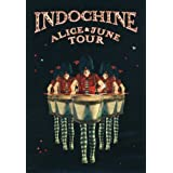 Indochine - Alice & June Tourpar Indochine