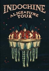 Indochine - Alice & June Tour