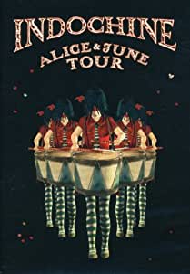 Indochine - Alice & June Tour