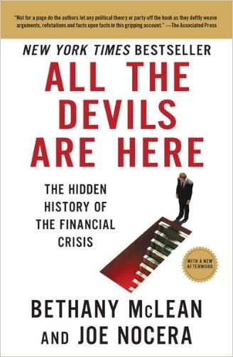 All the Devils Are Here: The Hidden History of the Financial Crisis written by Bethany McLean
