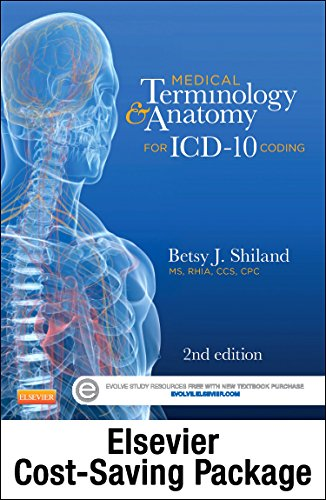 Medical Terminology Online For Medical Terminology & Anatomy For Icd-10 Coding (Access Code And Textbook Package), 2E
