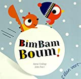 """Afficher """"Bim Bam Boum !"""""""