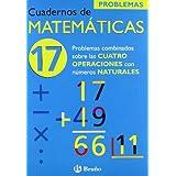 17 Problemas combinados sobre las 4 operaciones con naturales (Castellano - Material Complementario - Cuadernos...