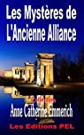 Les Myst�res de l'Ancienne Alliance (Collection Anne-Catherine Emmerich t. 2) par Emmerich