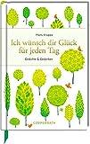 Image de Ich wünsch dir Glück für jeden Tag: Gedichte & Gedanken (Edizione)