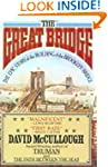 Great Bridge: The Epic Story of the B...
