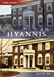 img - for Hyannis (Then and Now) book / textbook / text book