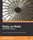 Image of Ruby on Rails Web Mashup Projects: A step-by-step tutorial to building web mashups