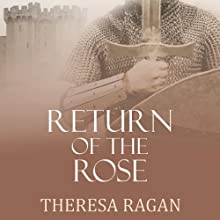 Return of the Rose (       UNABRIDGED) by Theresa Ragan Narrated by Katherine Kellgren