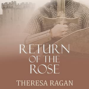 Return of the Rose | [Theresa Ragan]