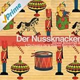 Tchaikovsky: Der Nussknacker, Op. 71 Highlights und Suite (Remastered)
