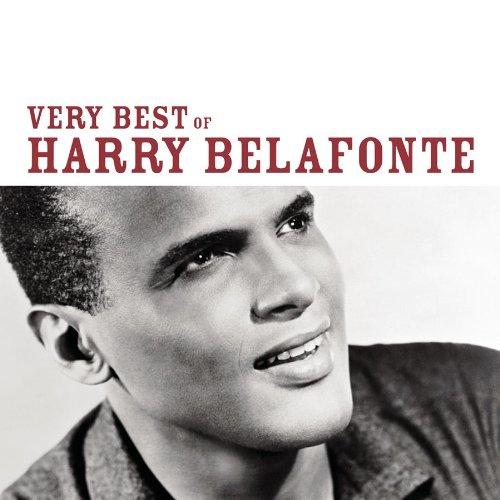 Harry Belafonte - The Very Best Of Harry Belafonte - Zortam Music