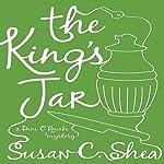 The King's Jar: A Dani O'Rourke Mystery | Susan C. Shea