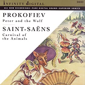 Prokofiev: Peter and The Wolf/Carnival of the Animals and Other Great Children's Classics