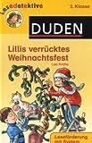 Lillis verrücktes Weihnachtsfest: 2. Klasse. Leseförderung mit System