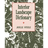 Interior Landscape Dictionary (Landscape Architecture)