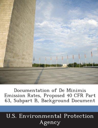 Documentation Of De Minimis Emission Rates, Proposed 40 Cfr Part 63, Subpart B, Background Document