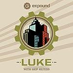 42 Luke - 2014 | Skip Heitzig