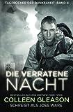 Die verratene nacht (Tagebücher der Dunkelheit) (Volume 4) (German Edition)
