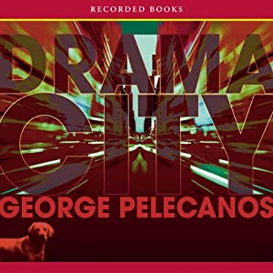 Drama City | [George Pelecanos]