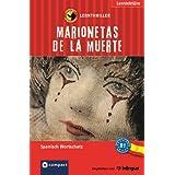 """Marionetas de la muerte. Compact Lernthriller. Spanisch Wortschatz - Niveau B1von """"Mario Mart�n"""""""