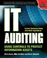 It Auditing: Using Controls to Protect Information Assets [IT AUDITING -OS N/D]