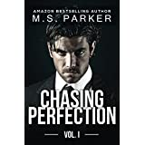 Chasing Perfection Vol. 1 ~ M. S. Parker