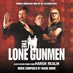 Ost: Lone Gunmen/Harsh Realm