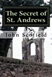 img - for The Secret of St. Andrews book / textbook / text book