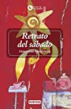 img - for Retrato Del Sabado / the View from Saturday (Punto de Encuentro (Editorial Everest)) (Spanish Edition) book / textbook / text book