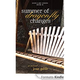 Summer of Dragonfly Changes (Loon Lake Series)