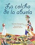 La Colcha de la Abuela = Oma's Quilt (Spanish Edition)