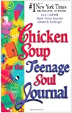 Chicken Soup for the Teenage Soul Journal (Chicken Soup for the Soul)